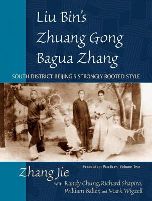 Liu Bin's Zhuang Gong Bagua Zhang Cover