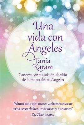 Una vida con ángeles / Life with Angels Cover Image