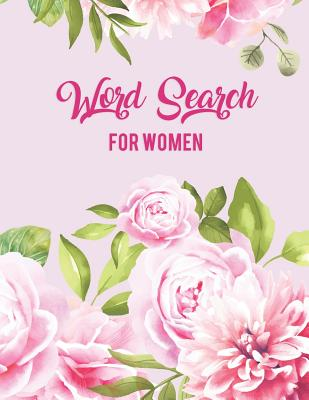 Word Search for Women: Beautiful Word Search 80 Large Print Puzzles Cover Image