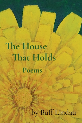 The House That Holds: Poems Cover Image