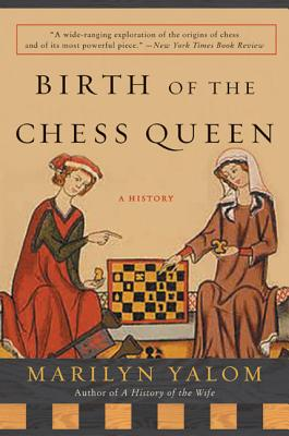 Birth of the Chess Queen: A History Cover Image
