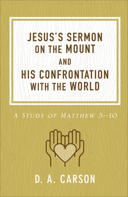 Cover for Jesus's Sermon on the Mount and His Confrontation with the World