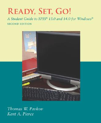 Ready, Set, Go! a Student Guide to Spss(r) 13.0 and 14.0 for Windows(r) Cover Image