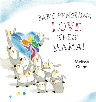 Baby Penguins Love Their Mama! Cover