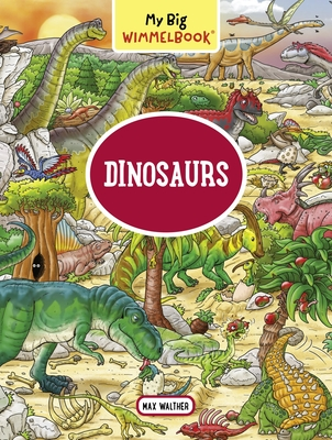 My Big Wimmelbook—Dinosaurs (My Big Wimmelbooks) Cover Image