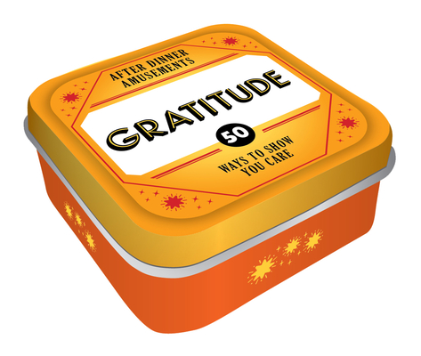 After Dinner Amusements: Gratitude: 50 Ways to Show You Care Cover Image