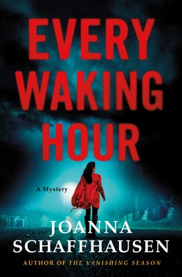 Every Waking Hour: A Mystery (Ellery Hathaway #4) cover