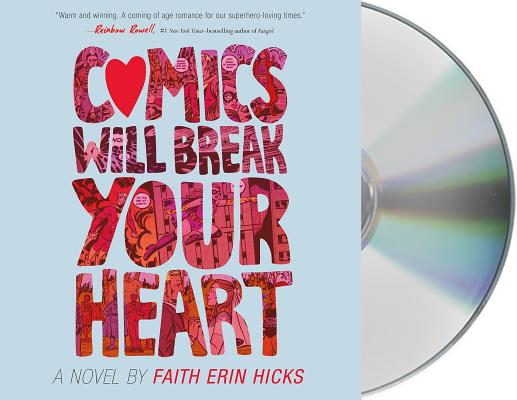 Comics Will Break Your Heart: A Novel Cover Image