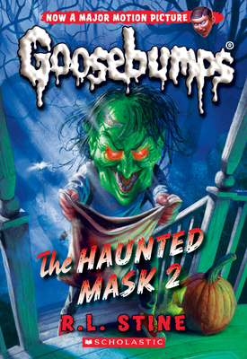 The Haunted Mask 2 (Classic Goosebumps #34) Cover Image