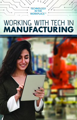 Working with Tech in Manufacturing Cover Image