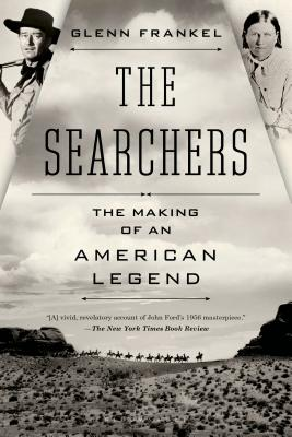 The Searchers: The Making of an American Legend Cover Image