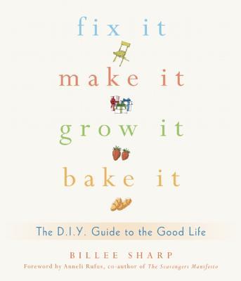 Fix It, Make It, Grow It, Bake It Cover