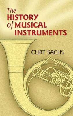 The History of Musical Instruments (Dover Books on Music) Cover Image