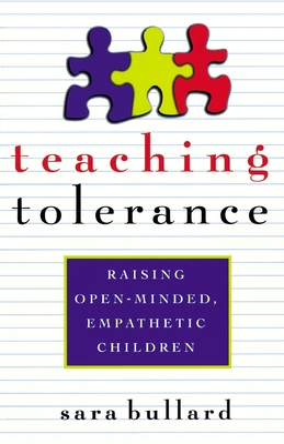 Teaching Tolerance: Raising Open-Minded, Empathetic Children Cover Image