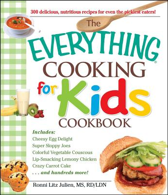 The Everything Cooking for Kids Cookbook (Everything®) Cover Image