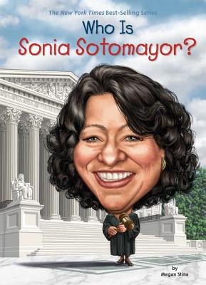 Who Is Sonia Sotomayor? (Who Was?) Cover Image