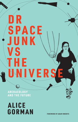 Cover for Dr Space Junk vs The Universe