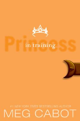 The Princess Diaries, Volume VI: Princess in Training Cover Image