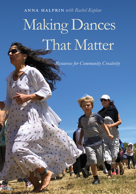 Cover for Making Dances That Matter