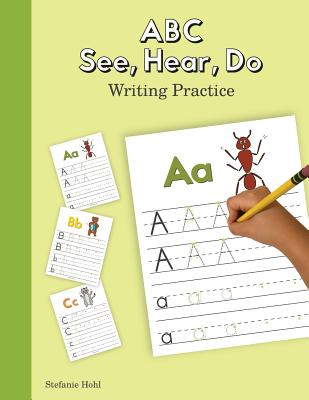 ABC See, Hear, Do Writing Practice Cover Image