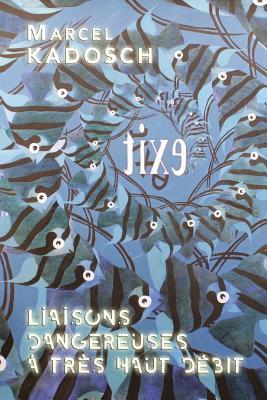 LIAISONS DANGEREUSES a Tres Haut Debit Cover Image