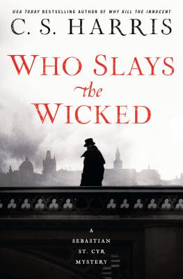 Who Slays the Wicked (Sebastian St. Cyr Mystery #14) Cover Image