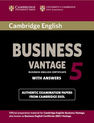 Cambridge English Business 5 Vantage Student's Book with Answers (Bec Practice Tests) Cover Image