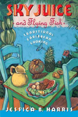 Sky Juice and Flying Fish: Tastes Of A Continent Cover Image