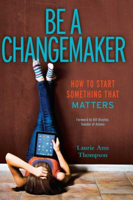 Cover for Be a Changemaker