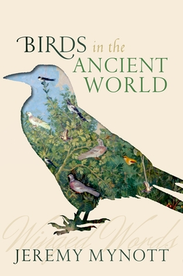 Birds in the Ancient World: Winged Words Cover Image