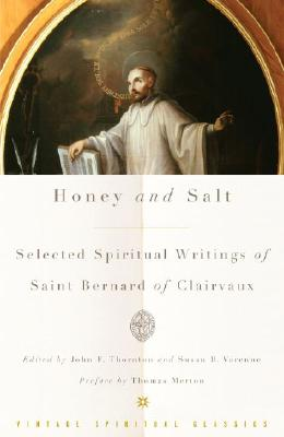 Honey and Salt: Selected Spiritual Writings of Bernard of Clairvaux Cover Image