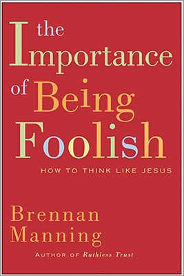 The Importance of Being Foolish Cover