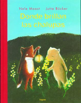 Donde Brillan Las Chalupas Cover Image