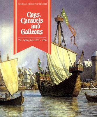 Cover for Cogs, Caravels, and Galleons