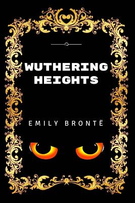 Wuthering Heights: Premium Edition - Illustrated Cover Image