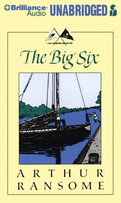 The Big Six (Swallows and Amazons #9) Cover Image