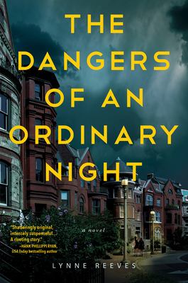 Cover for The Dangers of an Ordinary Night