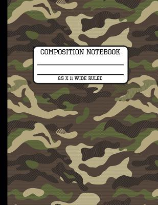 Composition Notebook Wide Ruled: Camp Camo Fun and Trendy Back to School Writing Book for Students and Teachers in 8.5 x 11 Inches Cover Image