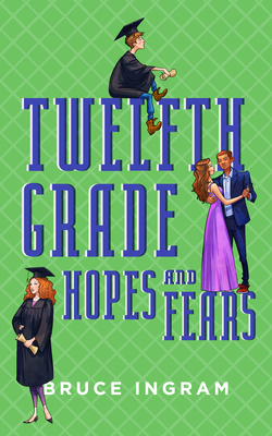 Twelfth Grade Hopes and Fears Cover Image