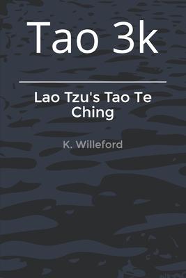 Tao 3k: Lao Tzu's Tao Te Ching Cover Image
