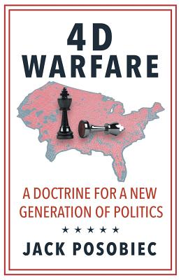 4D Warfare: A Doctrine for a New Generation of Politics Cover Image
