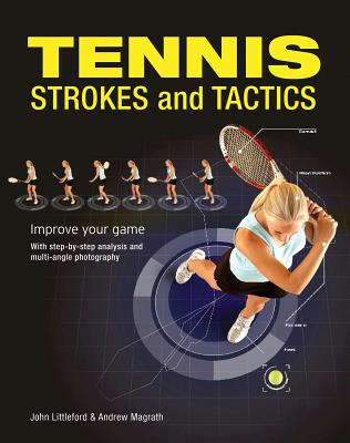 Tennis Strokes and Tactics: Improve Your Game Cover Image