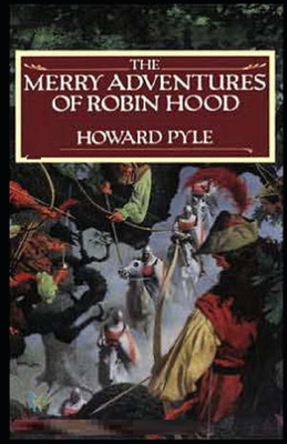 The Merry Adventures of Robin Hood Illustrated Cover Image