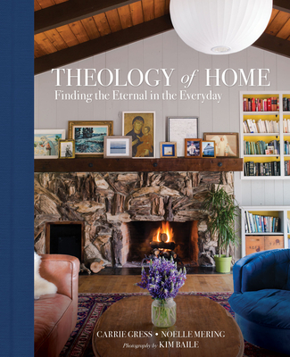 Theology of Home: Finding the Eternal in the Everyday Cover Image