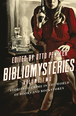 Bibliomysteries: Volume Two: Stories of Crime in the World of Books and Bookstores Cover Image