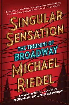 Singular Sensation: The Triumph of Broadway Cover Image