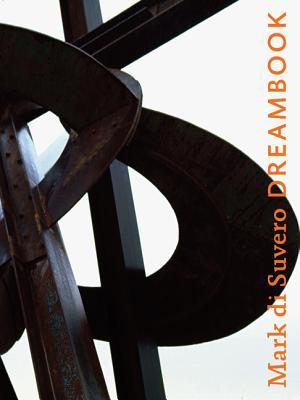 Mark di Suvero: Dreambook Cover Image