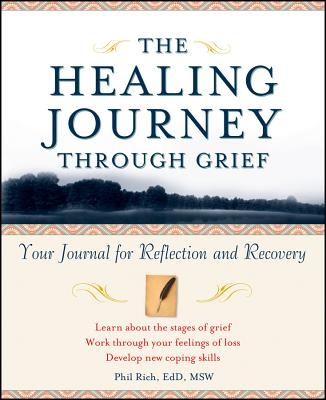 The Healing Journey Through Grief: Your Journal for Reflection and Recovery Cover Image