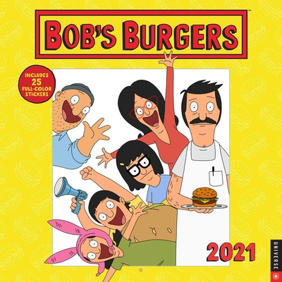 Bob's Burgers 2021 Wall Calendar Cover Image