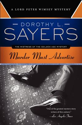 Murder Must Advertise: A Lord Peter Wimsey Mystery Cover Image